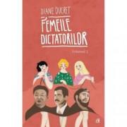 Femeile dictatorilor Vol. 2