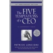 Jossey-Bass The Five Temptations of a CEO, 10th Anniversary Edition: A Leadership Fable