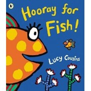 Hooray for Fish!, Paperback/Lucy Cousins
