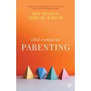 Editura Curtea Veche Ghid esențial de parenting - gail reichlin caroline winkler