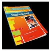Tehnologii generale mecanice. Manual pentru clasa a IX-a