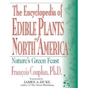 The Encyclopedia of Edible Plants of North America, Paperback
