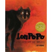 Lon Po Po A Red-Riding Hood Story from China