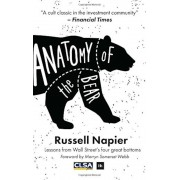 Anatomy of the Bear: Lessons from Wall Street's Four Great Bottoms, Hardcover