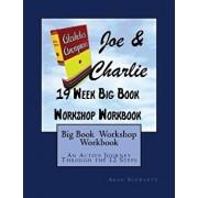 Big Book Study Workshop Workbook: An Active Journey Through the 12 Steps, Paperback/Aron Schwartz