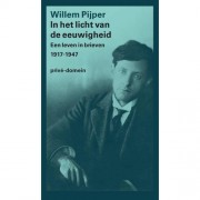 In het licht van de eeuwigheid - Willem Pijper