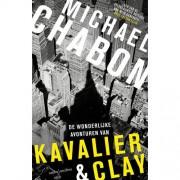 De wonderlijke avonturen van Kavalier + Clay - Michael Chabon