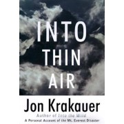 Into Thin Air: A Personal Account of the Mount Everest Disaster, Hardcover