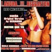 Artisti Diversi - Ahora! Reggaeton (0821897971422) (1 CD)
