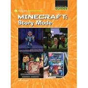 Minecraft: Story Mode, Paperback/Josh Gregory