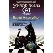 Schrodinger's Cat Trilogy: ''The Universe Next Door,'' ''The Trick Top Hat,'' & ''The Homing Pigeons'', Paperback/Robert A. Wilson