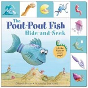 Lift-The-Flap Tab: Hide-And-Seek, Pout-Pout Fish, Hardcover/Deborah Diesen