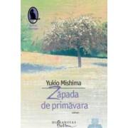 Zapada de primavara - Yukio Mishima