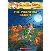 The Phantom Bandit, Paperback/Geronimo Stilton