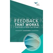 Feedback That Works: How to Build and Deliver Your Message, Second Edition, Paperback/Center for Creative Leadership