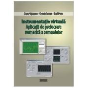 Instrumentatie virtuala.Aplicatii de prelucrare numerica a semnalelor.
