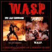W.A.S.P. - W.A.S.P. & Last Command (0636551439121) (2 CD)