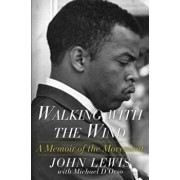 Walking with the Wind: A Memoir of the Movement, Paperback/John Lewis