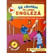 Sa cantam in limba engleza & CD audio/Helen MacGregor, Stephen Chadwick