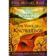 The Voice of Knowledge A Practical Guide to Inner Peace