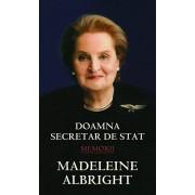 Doamna secretar de stat/Madeleine Albright