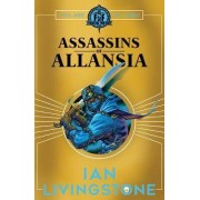 Assassins Of Allansia by Ian Livingstone