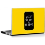 Seven Rays Dont Worry be happy laptop Skin