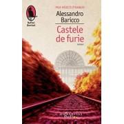 Castele de furie/Alessandro Baricco