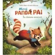 Micul panda Pai. In cautarea aventurii - Saskia Hula Kerstin Schoene