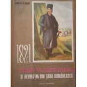 1821 Tudor Vladimirescu Si Revolutia Din Tara Romaneasca - Mircea T. Radu