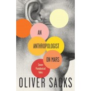 An Anthropologist on Mars: Seven Paradoxical Tales, Paperback