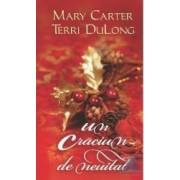Un Craciun de neuitat - Mary Carter Terri Dulong