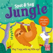 Spot and Say: Jungle. Play I Spy with My Little Eye, Board book/***