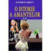 O istorie a amantelor vol.2 - Elizabeth Abbott