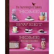 The Hummingbird Bakery Home Sweet Home by Tarek Malouf