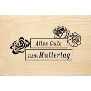 Die Laserei Holzgrusskarte - Muttertag - Alles Gute zum Muttertag. Mit Rosenköpfen.