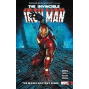 Invincible Iron Man: The Search for Tony Stark, Paperback/Brian Michael Bendis