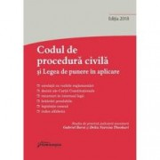 Codul de procedura civila si Legea de punere in aplicare. Actualizat 8 martie 2018 Editia 2018
