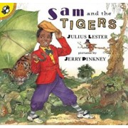 Sam and the Tigers: A New Telling of Little Black Sambo, Paperback/Julius Lester