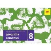Geografie Clasa 8 Geografia Romaniei - Steluta Dan Carmen Camelia Radulescu
