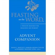 Feasting on the Word Advent Companion