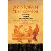 Trei comedii - Aristofan