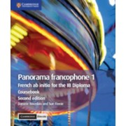 Panorama Francophone 1 Coursebook with Cambridge Elevate Edition: French AB Initio for the Ib Diploma, Paperback/Daniele Bourdais