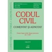 Codul civil comentat si adnotat - Despre legea civila. Despre persoane art 1-257 - Marius Scheaua