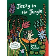 Jazzy in the Jungle, Hardcover/Lucy Cousins