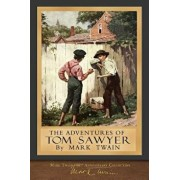 The Adventures of Tom Sawyer: 100th Anniversary Collection, Paperback/Mark Twain