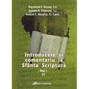 Introducere si comentariu la Sfanta Scriptura, Vol. 1/Raymond E. Brown, Joseph A. Fitzmyer, Roland E. Murphy