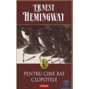 Pentru cine bat clopotele - Ernest Hemingway
