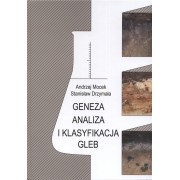 Geneza, analiza i klasyfikacja gleb