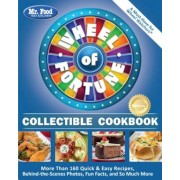 Mr. Food Test Kitchen Wheel of Fortune(r) Collectible Cookbook: More Than 160 Quick & Easy Recipes, Behind-The-Scenes Photos, Fun Facts, and So Much M, Paperback